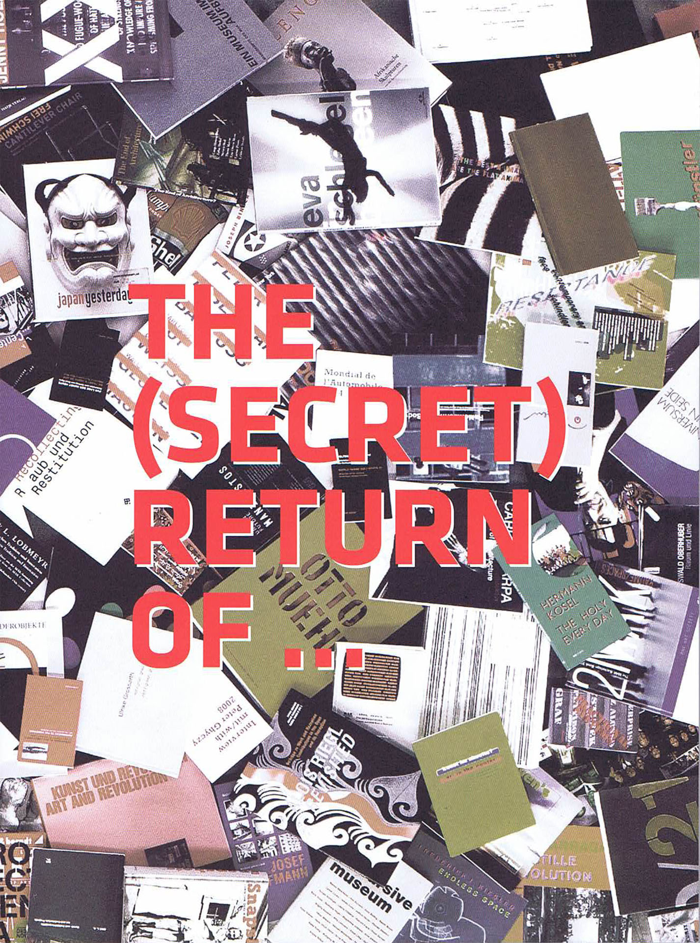 The (Secret) Return of